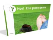 """Gratis E-book """"Hoe? Groen Gazon"""""""